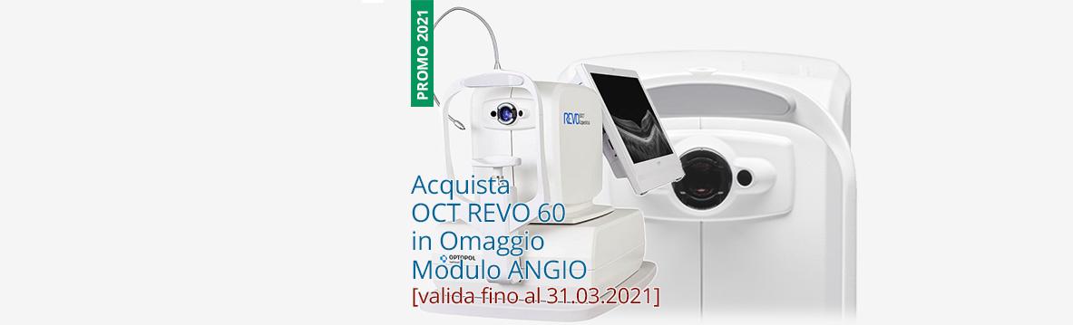 Acquista OCT REVO 60 in Omaggio  Modulo ANGIO [promo valida fino al 31.03.2021]